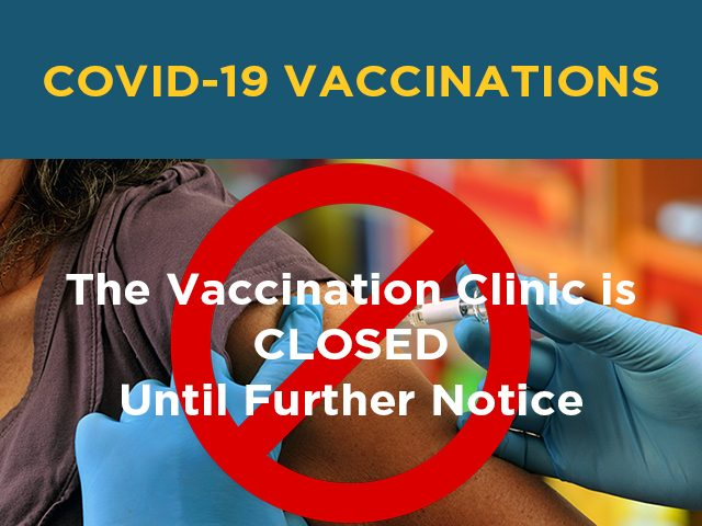 Vaccination Clinic Closed